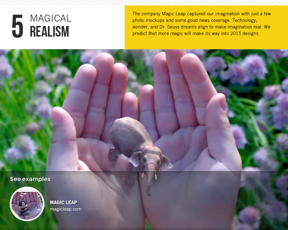 Magical realism is a 2015 design trend.
