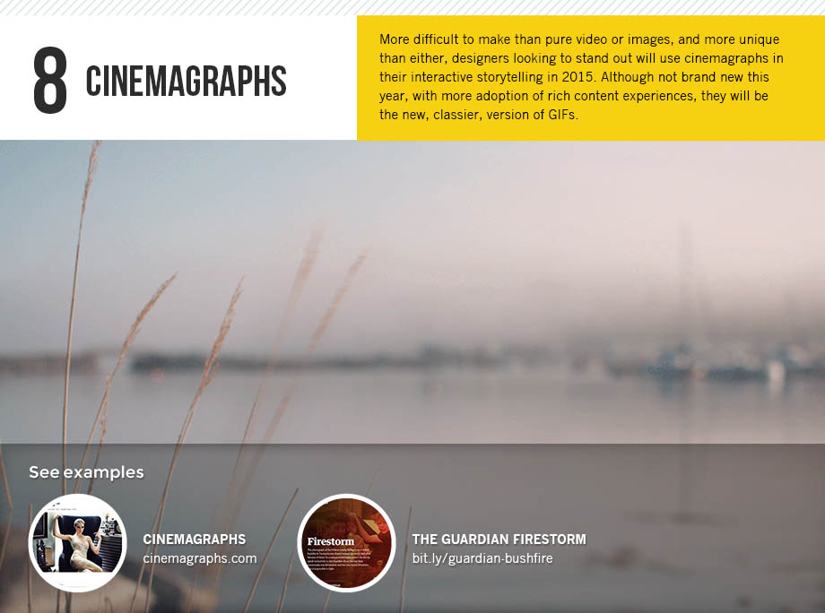 Cinemagraphs will be a 2015 design trend.